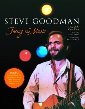 Steve Goodman: Facing the Music, cover photo